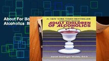 About For Books  Adult Children of Alcoholics  Best Sellers Rank : #5
