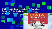 Full E-book  Data Analytics: A Complete Guide on Data Analytics, Agile Project Management AND