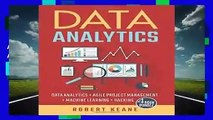 Full version  Data Analytics: Data Analytics AND Agile Project Management AND Machine Learning