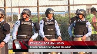Tensión por anuncio de despidos de empleados del INFOP