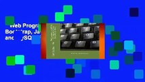 Web Programming  with HTML, CSS, Bootstrap, JavaScript, jQuery, PHP, and MySQL  For Kindle