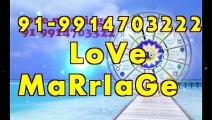 InTeRcAsT LOve mARRiAGe spECiALiST BAbA Ji,  91-9914703222 in chandigarh