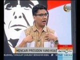 Primetime News: Mencari Presiden Yang Kuat (4)   Metro TV