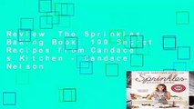 Review  The Sprinkles Baking Book: 100 Secret Recipes from Candace s Kitchen - Candace Nelson