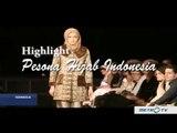 Highlight Idenesia: Pesona Hijab Indonesia