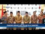 Prabowo Berhati-hati Memilih Cawapres