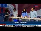 Election Talk : Strategi Juru Bicara Jokowi vs Prabowo