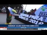 Asian Para Games 2018 Akan Sesepektakuler Asian Games 2018