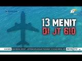 Jatuh Setelah 13 Menit Terbang JT610