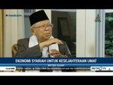 Ma'ruf Amin Bicara Ekonomi Syariah untuk Kemakmuran