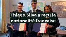 Thiago Silva est naturalisé français