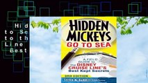 Hidden Mickeys Go to Sea: A Field Guide to the Disney Cruise Line s Best Kept Secrets  Best