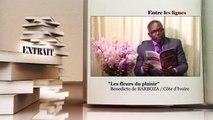 ENTRE LES LIGNES - Côte d'Ivoire: Benedicto de BARBOZA, Ecrivain poète