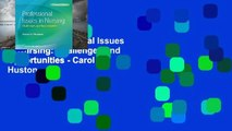 Review  Professional Issues in Nursing: Challenges and Opportunities - Carol J. Huston