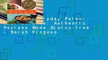 Review  Everyday Paleo: Thai Cuisine: Authentic Recipes Made Gluten-free - Sarah Fragoso