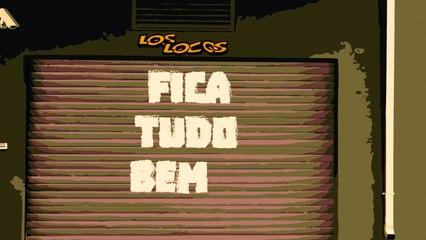 LOS LOCOS - FICA TUDO BEM