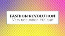 Fashion Revolution : Vers une mode éthique
