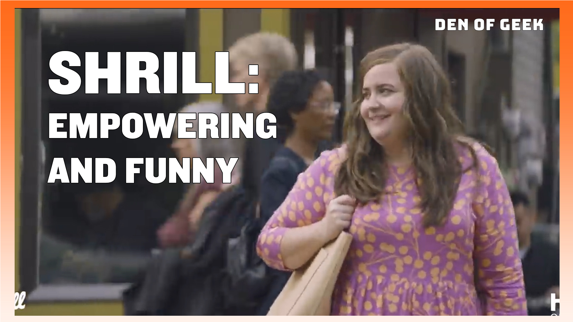 Hulu's Shrill Is A Funny and Empowering New Comedy