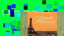 Popular French Illusions: From Tours to Paris - Linda Kovic-Skow