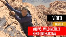 You vs. Wild, la nueva serie interactiva de Netflix