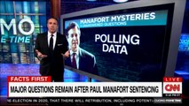 Chris Cuomo's facts first major questions remain after Paul Manafort sentencing. #ChrisCuomo #PaulManafort #CNN #News #CuomoPrimeTime