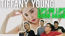 TIFFANY YOUNG | Lips on Lips x Born Again (MV Reaction)