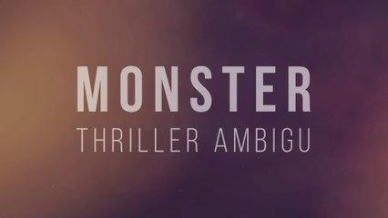 Monster : Un thriller ambigu