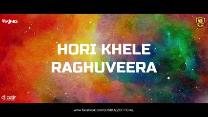 Hori Khele Raghuveera (Remix) - DJ KING