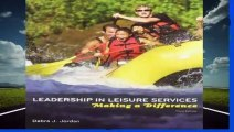 Full E-book  Leadership in Leisure Services: Making a Difference  Best Sellers Rank : #1