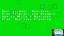 Best product  Business Plan Template and Example: How to Write a Business Plan: Business Planning
