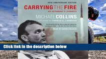 Library  Carrying the Fire: An Astronaut's Journeys - Michael  Collins