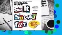 Salt Sugar Fat: How the Food Giants Hooked Us  Best Sellers Rank : #4
