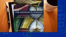 Full version  The Advisor Playbook: Regain Liberation and Order in Your Personal and Professional