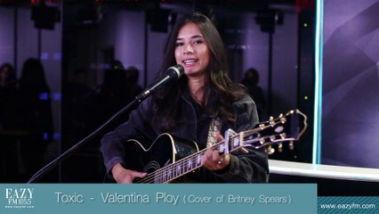 Toxic - Valentina Ploy ( Cover of Britney Spears )