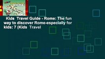 Kids  Travel Guide - Rome: The fun way to discover Rome-especially for kids: 7 (Kids  Travel