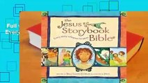 Full version  The Jesus Storybook Bible: Every Story Whispers His Name Complete