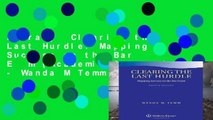 Library  Clearing the Last Hurdle: Mapping Success on the Bar Exam (Academic Success) - Wanda M Temm
