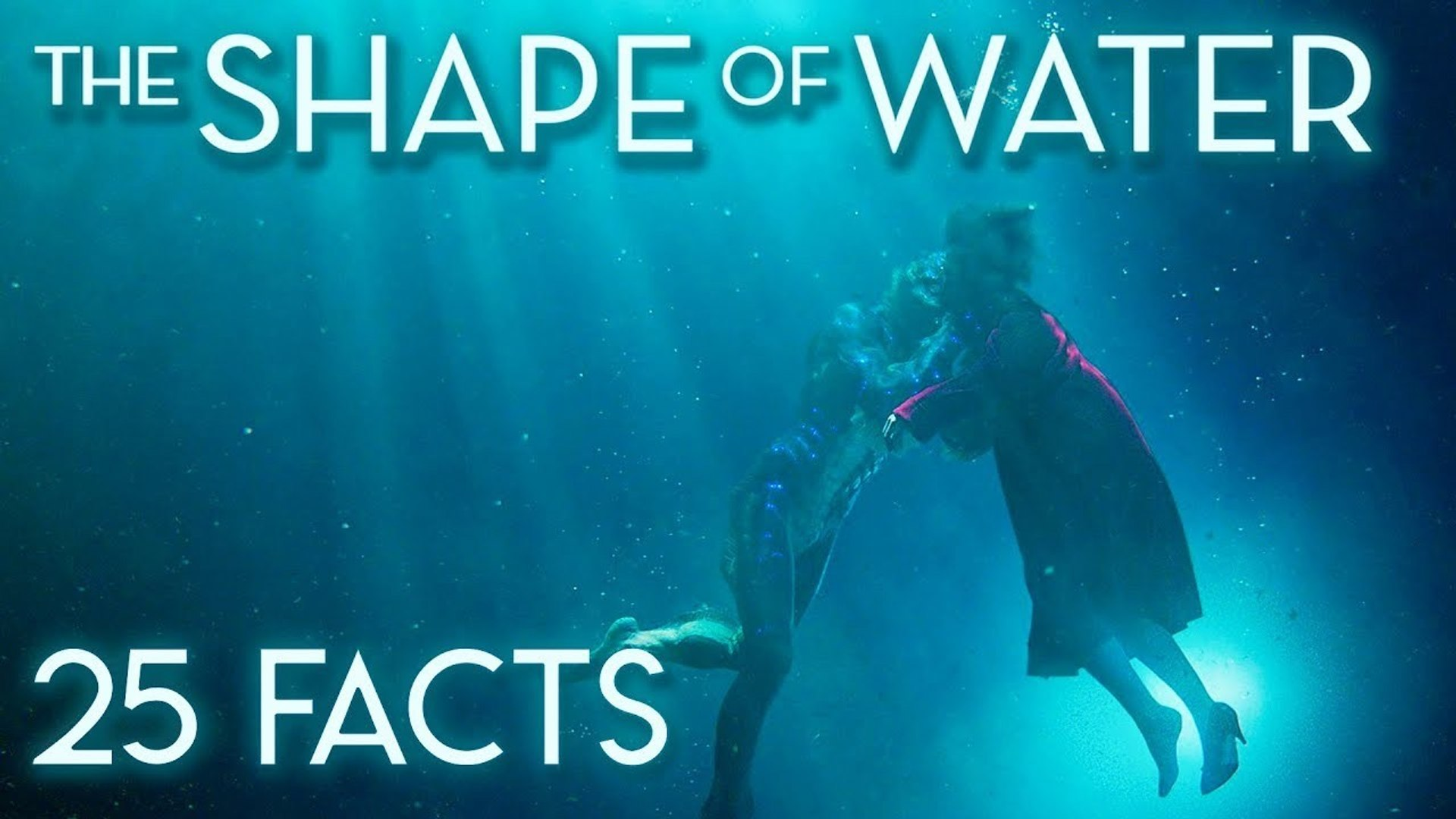 25 Facts About The Shape Of Water Video Dailymotion