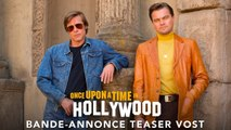 Once Upon a Time… in Hollywood Bande-annonce Teaser VOST (2019) Leonardo DiCaprio, Brad Pitt