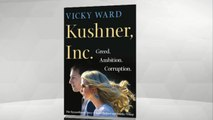 """Kushner, Inc."" explores Jared Kushner and Ivanka Trump's rise to power in the White House"