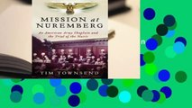 Popular Mission at Nuremberg: An American Army Chaplain and the Trial of the Nazis - Tim  Townsend