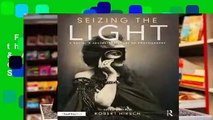 Full version  Seizing the Light: A Social & Aesthetic History of Photography  Best Sellers Rank :