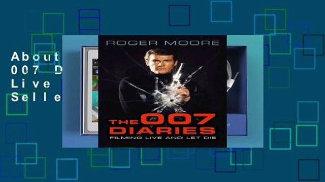 About For Books  The 007 Diaries: Filming Live and Let Die  Best Sellers Rank : #1