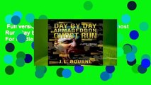 Full version  Day by Day Armageddon: Ghost Run (Day by Day Armageddon #4)  For Kindle