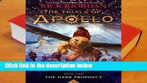 Full E-book  The Dark Prophecy (The Trials of Apollo, #2)  Review