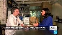 Rencontre avec François Pasteau, le chef qui veut sauver la planète avec des recettes éco-responsables