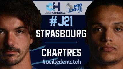 #J21 : STRASBOURG - CHARTRES #veilledematch