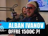 Alban Ivanov offre 1500¤ ou pas ?! #MorningDeDifool