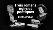 Cercle Polar : trois romans noirs et poétiques