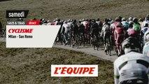 Milan-San Remo 2019, bande-annonce - CYCLISME - MILAN-SAN REMO